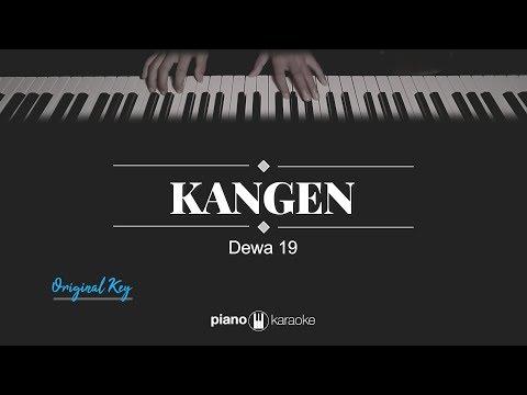 Kangen ORIGINAL KEY Dewa 19 KARAOKE PIANO