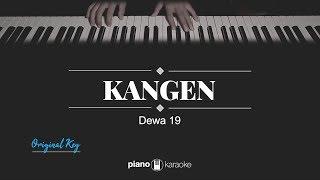 Kangen (ORIGINAL KEY) Dewa 19 (KARAOKE PIANO)