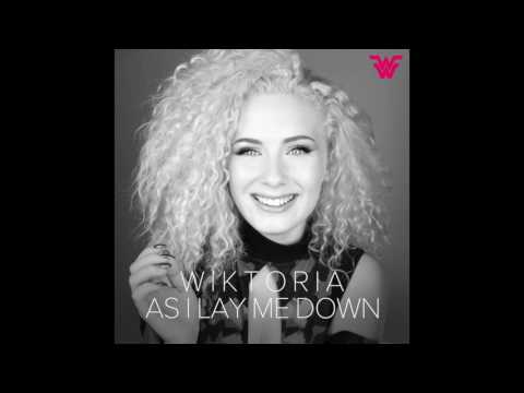 Wiktoria - As I Lay Me Down (Official Audio)
