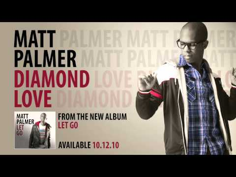 Matt Palmer - Diamond Love
