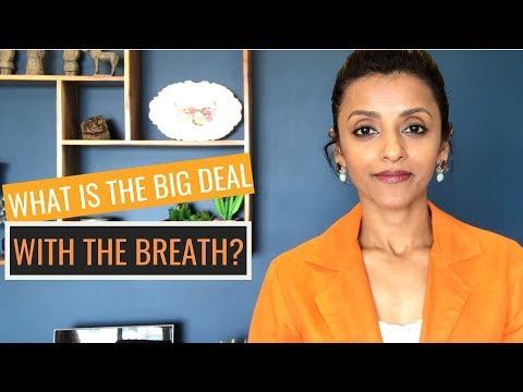 What is the Big Deal with the Breath?