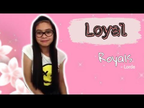 Loyal (Royals Tagalog Composition)