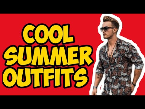 [VIDEO] - Cool Summer Outfits For Men 2019   Mens Fashion   Sever Magazine 1