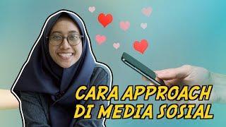 Cara Approach Di Media Sosial