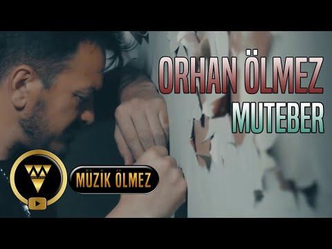 Orhan Ölmez - Muteber (Official Video)