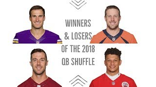 Breakdown | Winners and Losers of the 2018 Quarterback Shuffle