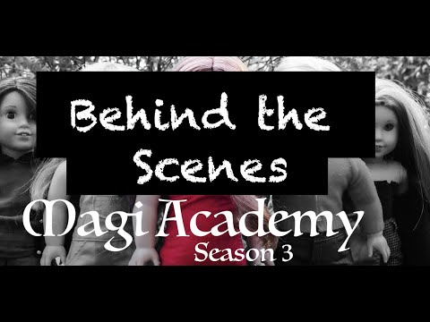 Behind The Scenes (Magi Academy Season 3)