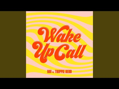 Wake Up Call (feat. Trippie Redd)