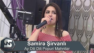 Download Samire Sirvanli Super Toy Mahnilari Popuri 2020 Mp3 Free And Mp4