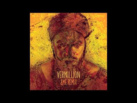Damian Lazarus & The Ancient Moons - Vermillion (&ME Remix)