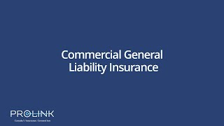 PROLINK Commercial General Liability Insurance