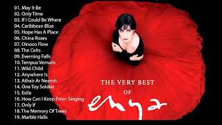 Greatest Hits Of ENYA Full Album - ENYA Best Songs 2018 - ENYA Playlist Collection