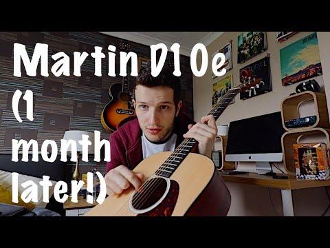 Martin D10e (After 1 month) - Vlog #4