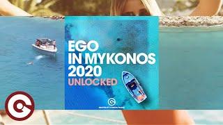 EGO IN MYKONOS 2020 (UNLOCKED) SELECTED BY CONSOUL TRAININ