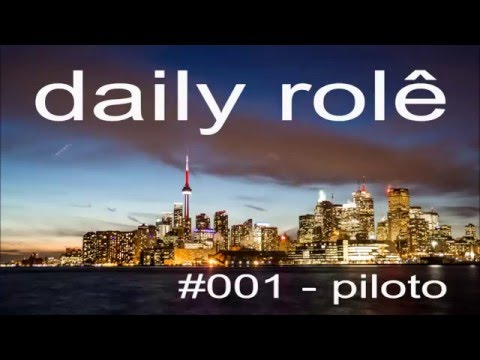 Daily Role | Piloto #1