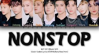 """Gambar cover {VOSTFR/HAN/ROM} NCT 127 (엔시티 127) - """"NONSTOP"""" (Color Coded Lyrics Français/Rom/Han/가사)"""