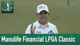 Manulife Financial LPGA Classic Highlights