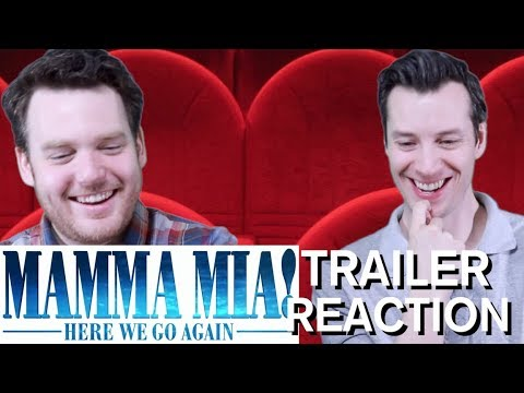 Mamma Mia! - Here We Go Again - Trailer Reaction