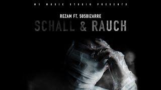 REZAM ft  505Bizarre - Schall & Rauch (prod. by M1)