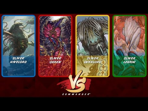 Commander VS: Sliver Hivelord vs Sliver Queen vs Sliver Overlord vs Sliver Legion