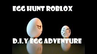 [Roblox Egg Hunt] D.I.Y Egg Adventure!