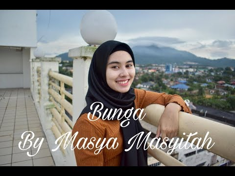 Ara Johari 《Bunga》Cover by 玛莎 Masya Masyitah