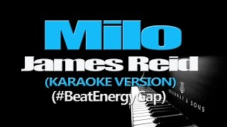 MILO - James Reid (#BeatEnergyGap) (KARAOKE VERSION)
