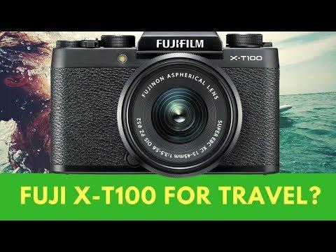 Fuji X-T100 - Is the X-T100 a Good TRAVEL Camera?