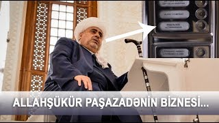 Allahşükür Paşazadənin villaları və...
