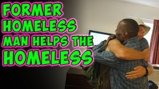 Repeat youtube video Former Homeless Man Helps The Homeless