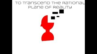 My Album: To Transcend the Rational Plane of Reality