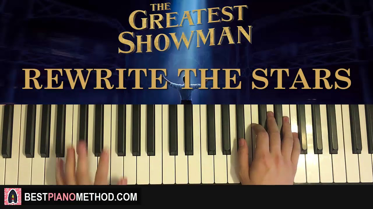 How To Play The Greatest Showman Rewrite The Stars Piano Tutorial Lesson