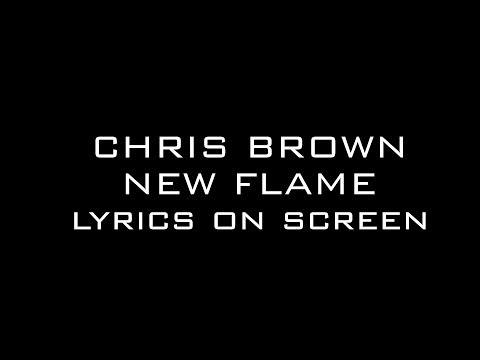 Chris Brown Ft Rick Ross  New Flame Lyrics on Screen