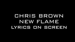 Chris Brown Ft. Rick Ross - New Flame (Lyrics on Screen)