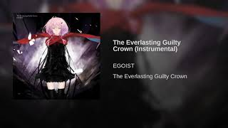 The Everlasting Guilty Crown (Instrumental)