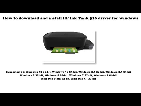 how-to-download-and-install-hp-ink-tank-310-driver-windows-10,-8-1,-8,-7,-vista,-xp