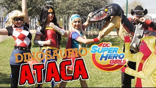 DC Super Hero Girls VS Dinosaurio / Manito y Maskarin / Con tu capa