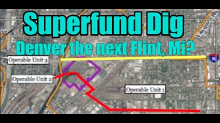 Superfund Dig:  Denver the next Flint, Mi?