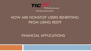 How are NonStop Users Benefiting from REST Part 3