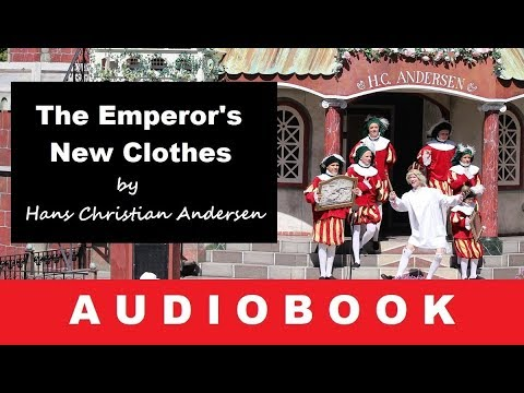 The Emperor's New Clothes by H. C. Andersen - Fairy Tale - Audiobook