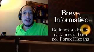 Breve Informativo - Noticias Forex del  26 de Julio del 2017