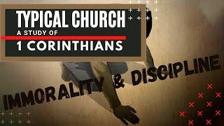 Typical Church 1Corinthians 5:1-13