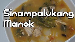 Sinampalukang Manok Recipe - Sour Filipino Soup Tagalog