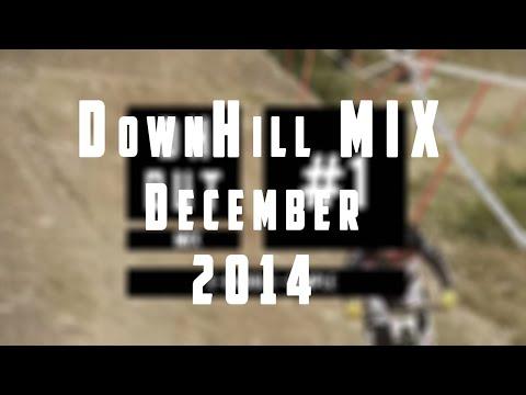 DownHill MUSIC MIX | DECEMBER [ 2014 ]