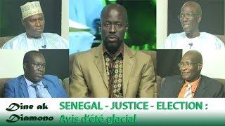 Dine ak Diamono (05 juil. 2018) - SÉNÉGAL - JUSTICE - ELECTION :  Avis d'été glacial