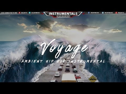(Free) Ambient Hip Hop Chill Trip Hop Rap Instrumental Music 2016 | OXTO - Voyage #Instrumentals