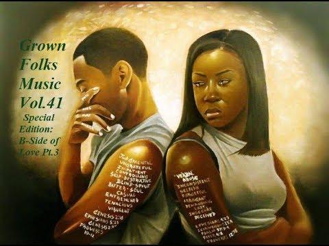 Grown Folks Music Vol.41 (The B-Side of LOVE Pt.3)