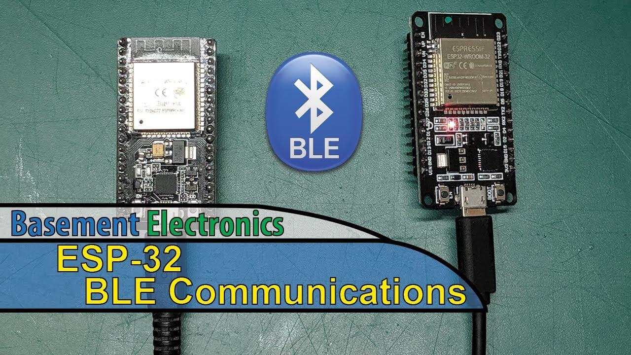 ESP-32 - BLE Communications