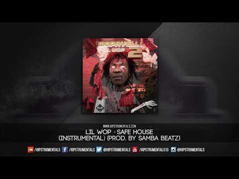 Lil Wop - Safe House [Instrumental] (Prod. By Samba Beatz) + DL via @Hipstrumentals