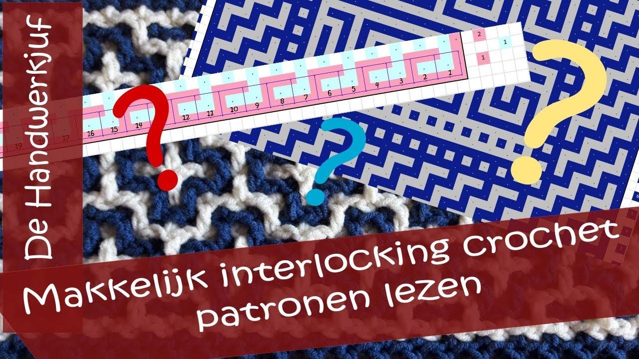 Makkelijk Interlocking Crochet Patroontekeningen Lezen Youtube